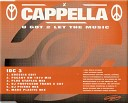 Cappella - U Got 2 Let The Music DJ Prof