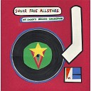Sugar Free Allstars - My Daddy s Record Collection