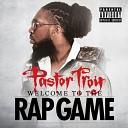Pastor Troy - I Know