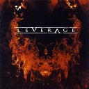 Leverage - Don t Touch The Sun