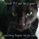 Suicide Bill and the Liquors - Miss A Sippie In RI