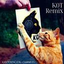 XXXtentacion - Changes (K0T Remix)