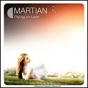 Martian - When You re Not With Me
