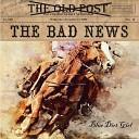 Blue Dirt Girl - The Bad News