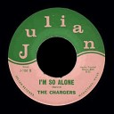 The Chargers - I m So Alone