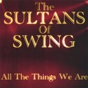 The Sultans Of Swing - That S All