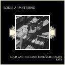Louis And The Good Book/Satch Plays Fats