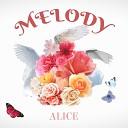 Alice - Melody