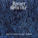 Inner Shrine - Enveloped by a Conquest s Shadow