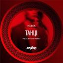 KAZKA - Танці (Fatan & Forlen Remix)