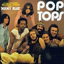 Pop Tops - Young And Foolish