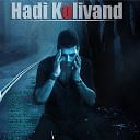 Hadi Kolivand - Gham Male Marde