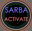 SARBA - Activate Original Mix