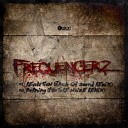 Frequencerz - Burning Phuture Noize Remix Edit