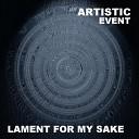 Artistic Event - Make Me Understand