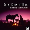 The Nashville Country Singers - You Never Say I Love You Anymore