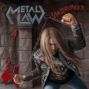 Metal Law - Heavy Metal Is Forever