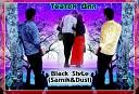 Black Style Samik Dust - Театри дил