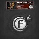 Toneshifterz - Let It Go Original Mix