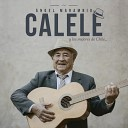Angel Marambio Calele y los Mejores de Chile - El Jardin de Mis Amores