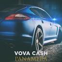 Vova Cash - Panamera