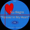 Sal Negro - Forever In My Heart