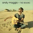Andy Maggio - Here Comes the Sun (Again)
