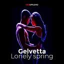 Gelvetta - Lonely spring