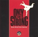 OST Only the Strong