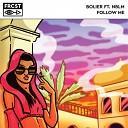 166 Bolier feat NBLM - Follow Me BLR Remix