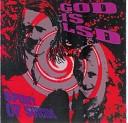 God Is LSD - Not To Be