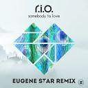 Музыка В Машину 2019 - R.I.O. - Somebody To Love  (Eugene Star Radio Remix)
