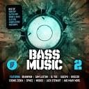 Bass Music Vol. 2 (Dubstep, Gl