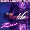 Zivert - Life (Rakurs & Ramirez Remix)