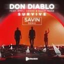 Don Diablo feat. Emeli Sandé & Gucci Mane - Survive (SAVIN remix)