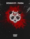 Dessigner - Panda(E-Rush Remix)