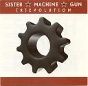 Sister Machine Gun - Strange