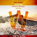 Don Diablo - Survive (Elvirra Strayzi Remix)