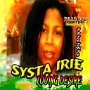 Systa Irie - Open Up Your Eyes
