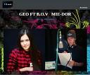 GEO ft B O V - Mi e Dor