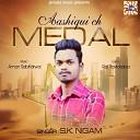 S K Nigam - Aashiqui Ch Medal