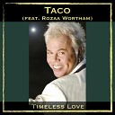 Timeless Love (feat. Rozaa Wortham)