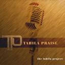 Tahila Praise - Lion of Judah