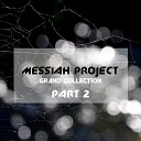 MESSIAH project - Desire Original Mix
