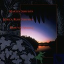 Martin Simpson & Jessica Ruby Simpson - Who'll Water My Flowers