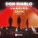 Don Diablo feat Emeli Sande Gucci Mane - Survive SAVIN Remix