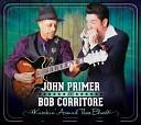 John Primer Bob Corritore - Going Back Home