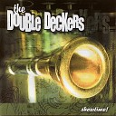 The Double Deckers - Spanish Fly