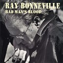 Ray Bonneville - Good Times