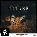 Razihel & Aero Chord - Titans [Monstercat Release]